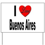 I Love Buenos Aires Argentina Yard Sign
