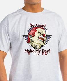 Go ahead - make my day! T-Shirt