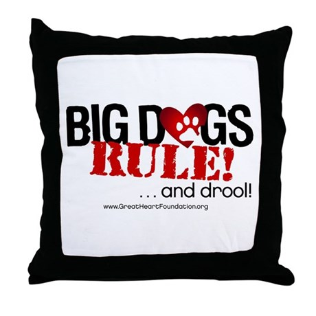 Big Dogs Rule Throw Pillow