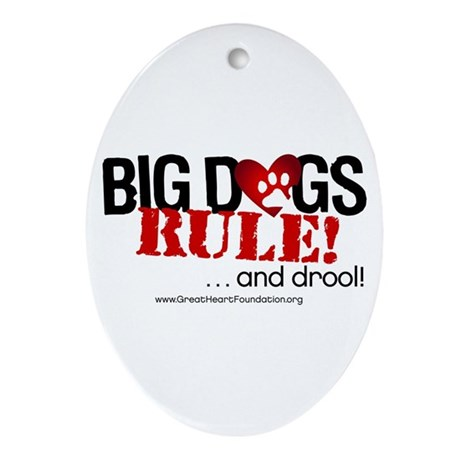 Big Dogs Rule Oval Ornament