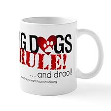 Big Dogs Rule Mug