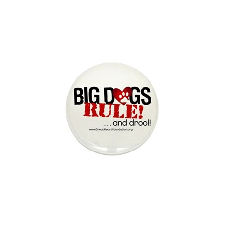 Big Dogs Rule Mini Button (100 pack)