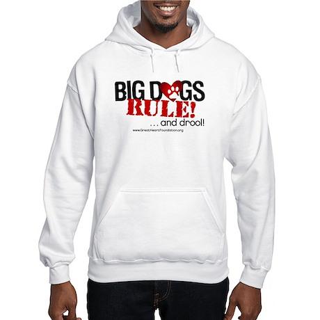 Big Dogs Rule Hooded Sweatshirt