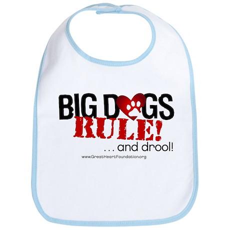 Big Dogs Rule Bib