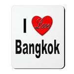 I Love Bangkok Thailand Mousepad