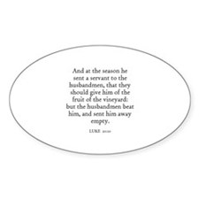 LUKE 20:10 Oval Decal
