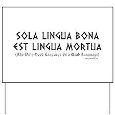 Sola Lingua Yard Sign