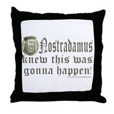 Nostradamus Knew Throw Pillow