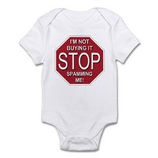 Stop Spamming Me Infant Bodysuit
