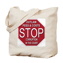STOP Corruption In The Court Tote Bag
