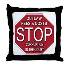 STOP Corruption In The Court Throw Pillow