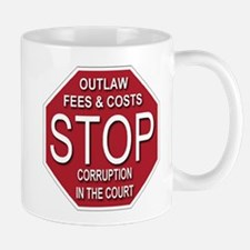 STOP Corruption In The Court Mug