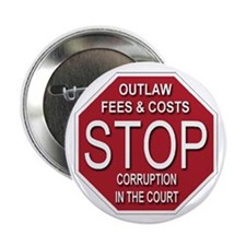 """STOP Corruption In The Court 2.25"""" Button"""