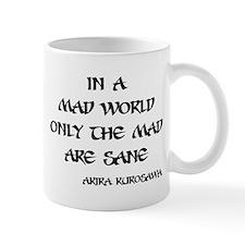 In a mad world Mug