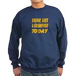 Drink Like a Champion Sweatshirt (dark)