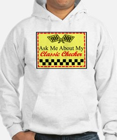 """""""Ask About My Checker"""" Hoodie"""