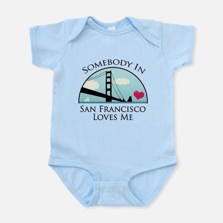 Somebody in San Francisco Loves Me Infant Bodysuit