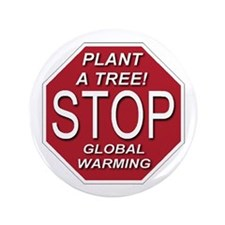 "Plant A Tree 3.5"" Button"
