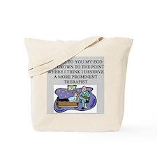 funny psychology psychiatrist Tote Bag