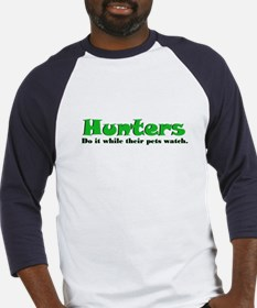 Hunters Do It Baseball Jersey