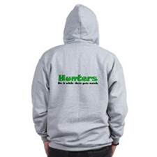 Hunters Do It Zip Hoodie