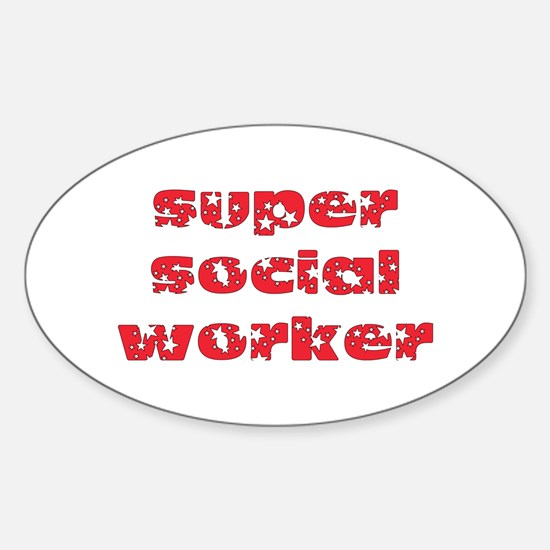 super social worker (Red) Oval Decal