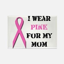 I Wear Pink For My Mom Rectangle Magnet (10 pack)