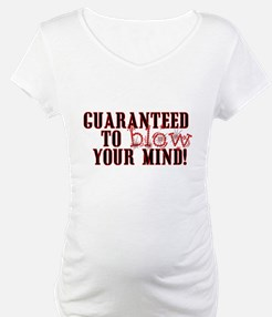 Blow your mind Shirt