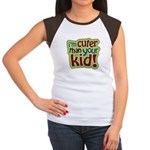 I'm Cuter Than Your Kid Women's Cap Sleeve T-Shirt