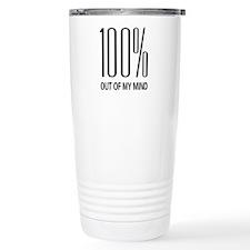 100% Out Of My Mind Travel Mug