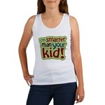 I'm Smarter Than Your Kid! Women's Tank Top