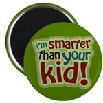 "I'm Smarter Than Your Kid! 2.25"" Magnet (10 pack)"
