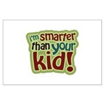 I'm Smarter Than Your Kid! Large Poster
