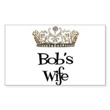 Bob's Wife Rectangle Decal