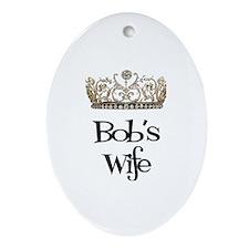 Bob's Wife Oval Ornament