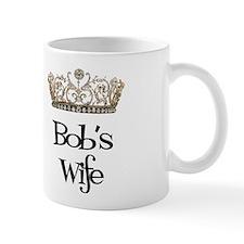 Bob's Wife Small Mugs