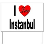 I Love Instanbul Turkey Yard Sign