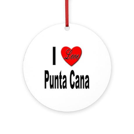 I Love Punta Cana Ornament (Round)