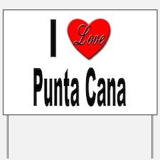I Love Punta Cana Yard Sign