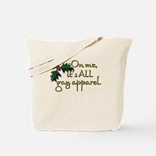 Gay Apparel Tote Bag