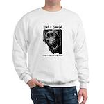 Adopt a Big Black Dog Sweatshirt