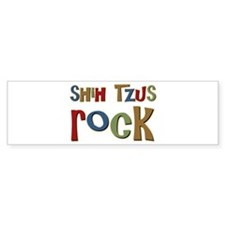 Shih Tzus Rock Dog Owner lover Bumper Bumper Sticker