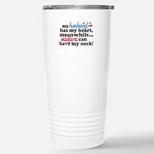 Have My Neck... Travel Mug