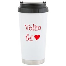 Now Featuring Volim Te Serbian Thermos Mug