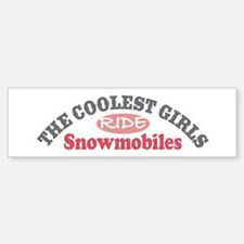 Coolest Girls Snowmobile Bumper Bumper Bumper Sticker