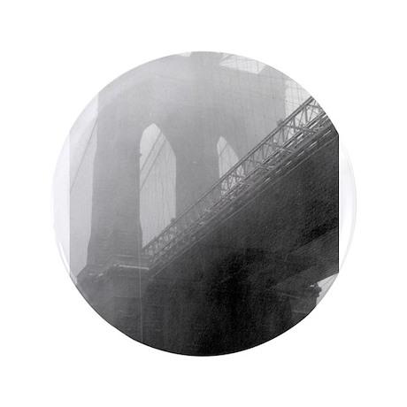 """BROOKLYN BRIDGE -Fog 3.5"""" Button"""