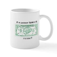 Unique Government brainwash Mug