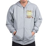 Doubt Therefore Might Be Zip Hoodie