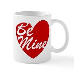 Be Mine Mug