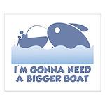 Need A Bigger Boat Small Poster